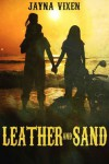 Leather and Sand (Riding the Line #2) - Jayna Vixen