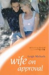 Wife On Approval - Leigh Michaels