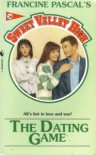 The Dating Game (Sweet Valley High #78) - Francine Pascal