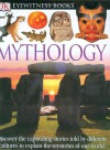 DK Eyewitness Books: Mythology - Neil Philip