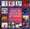 The Encyclopedia of Fantasy and Science Fiction Art Techniques - John Grant, Ron Tiner