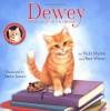 Dewey - Vicki Myron, Bret Witter, Steve James
