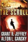 The Scroll: A Novel - Grant R. Jeffrey, Alton Gansky
