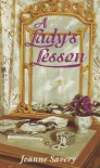 A Lady's Lesson - Jeanne Savery