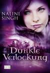Dunkle Verlockung (Psy-Changeling, #0.6, Guild Hunter, #0.4, 3.5) - Nalini Singh, Nora Lachmann, Cornelia Röser