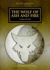The Wolf of Ash and Fire - Graham McNeill