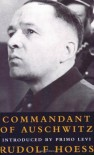 Commandant of Auschwitz - Rudolf Hoss