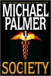 The Society - Michael Palmer