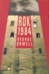 Rok 1984 - Orwell George
