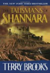 The Talismans of Shannara  - Terry Brooks