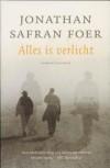 Alles is verlicht - Jonathan Safran Foer, Peter Abelsen