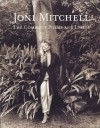 Joni Mitchell: The Complete Poems and Lyrics - Joni Mitchell