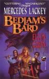 Bedlam's Bard (Bedlam's Bard, #1-2) - Mercedes Lackey, Ellen Guon