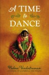 A Time to Dance - Padma Venkatraman