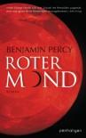 Roter Mond: Roman - Benjamin Percy