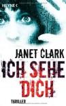 Ich sehe dich - Janet   Clark