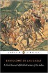 A Short Account of the Destruction of the Indies - Bartolomé de las Casas, Nigel Griffin, Anthony Pagden