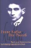 Der Prozeß. Text und Kommentar - Franz Kafka