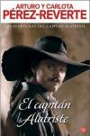El Capitán Alatriste - Arturo Pérez-Reverte, Carlota Pérez-Reverte