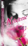 Nebelrose - Michael Buttler