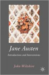 Jane Austen: Introdutions and Interventions - John Wiltshire