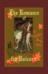 The Romance of the Unicorn - Cynthia Joyce Clay