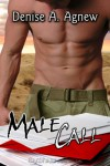 Male Call - Denise A. Agnew
