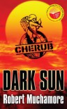 Dark Sun (CHERUB) - ROBERT MUCHAMORE
