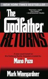 The Godfather Returns - Mark Winegardner