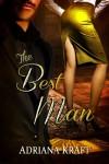 The Best Man - Adriana Kraft