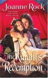 The Knight's Redemption - Joanne Rock