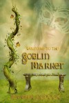 The Goblin Market - Jennifer Melzer
