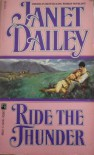 Ride the Thunder - Janet Dailey