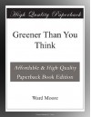 Greener Than You Think - Ward Moore