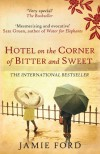 Hotel on the Corner of Bitter and Sweet - Jamie Ford