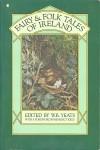 Fairy and Folk Tales of IrelandW.B. Yeats