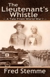 The Lieutenant's Whistle - Fred Stemme