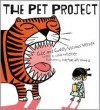The Pet Project: Cute and Cuddly Vicious Verses - Lisa Wheeler, Zachariah OHora