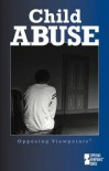Child Abuse: Opposing Viewpoints - Louise I. Gerdes