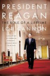 President Reagan: The Role of a Lifetime - Lou Cannon