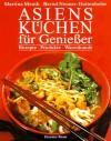Asiens Küchen für Genießer - Martina Meuth, Bernd Neuner-Duttenhofer, Bernd Neuner- Duttenhofer