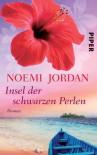 Insel der schwarzen Perlen - Noemi Jordan