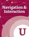 Navigation and Interaction - Steven Bradley, Rian Van Der Merwe, Rachel Hinman, Petter Silfver, Mark Cossey, Karen Kaushansky, Jason Gross, Hyrum Denney, Charles Hannon, Anne Miles