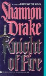 Knight of Fire - Shannon Drake