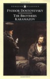 The Brothers Karamazov: A Novel in Four Parts and an Epilogue - Fyodor Dostoyevsky, David McDuff