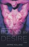 Bound by Desire - Jaymie Holland, Cheyenne McCray