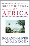 A Short History of Africa (Audio) - Roland Anthony Oliver, J.D. Fage, Geoffrey Howard