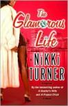 The Glamorous Life - Nikki Turner