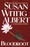 Bloodroot (China Bayles Mystery, Book 10) - Susan Wittig Albert
