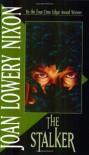 The Stalker - Joan Lowery Nixon